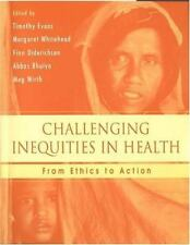 Challenging Inequities in Health: From Ethics to Action, , Good Book
