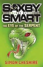 SIMON CHESHIRE __ SAXBY SMART __ THE EYE OF THE SERPENT__ BRAND NEW