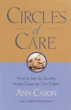 Circles of Care: How to Set Up Quality Care for Our Elders in the Comf-ExLibrary