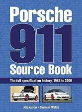 Porsche 911 Source Book: The Full Specification History, 1963-2009 by Jorg...