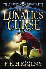 The Lunatic's Curse by F. E. Higgins (Paperback, 2011)