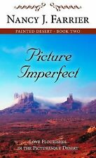 Picture Imperfect (Painted Desert, Book 2)-ExLibrary