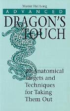Advanced Dragon's Touch : 20 Anatomical Targets and Techniques *NEW*