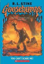 Goosebumps: You Can't Scare Me! 17 by R. L. Stine (2004, Paperback)