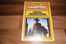 LASSITER  # 111 -- LASSITER`s TÖDLICHER SCHWUR / Bastei 1. Aufl. 1974 Jack Slade