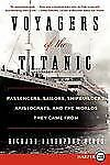 Voyagers of the Titanic LP: Passengers, Sailors, Shipbuilders, Aristoc-ExLibrary