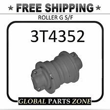 ROLLER G S/F for Caterpillar NEW 3T4352 3T-4352 6S3607 2313079 2818339SHIPS FREE