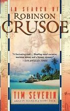In Search of Robinson Crusoe by Tim Severin (2003, Paperback)