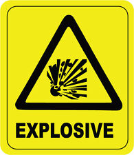EXPLOSIVE WARNING SIGN - VINYL STICKER - 18 cm x 21 cm