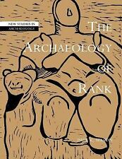 New Studies in Archaeology: The Archaeology of Rank by Paul K. Wason (2004,...