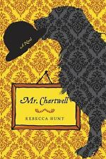 MR. CHARTWELL, A NOVEL by Rebecca Hunt (Softcover, 2010) NEW!
