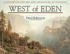 West of Eden: A history of the art and literature of Yosemite