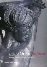 EMILIO GRECO SCULTURE DISEGNI INCISIONI 1946/1993 IL CIGNO G.G.EDIZIONI(MA357)