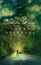 Beautiful Disaster by Spinella, Laura