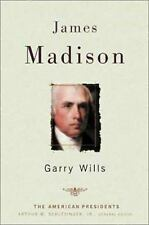 James Madison (The American Presidents Series), Garry Wills