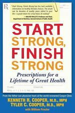 Start Strong, Finish Strong: Prescriptions for a Lifetime of Great Hea-ExLibrary
