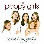 The Poppy Girls-No Need to Say Goodbye CD