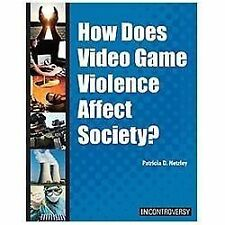How Does Video Game Violence Affect Society? (In Controversy)-ExLibrary