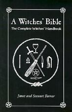 The Witches' Bible : The Complete Witches' Handbook by Stewart Farrar and...