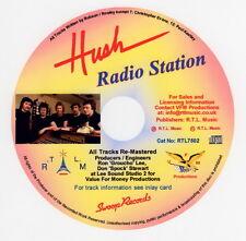 Hush, Radio Station CD  Cat No: RTL7502