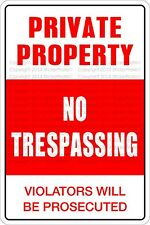 "Metal Sign Private Property No Trespassing 8"" x 12"" Aluminum NS 497"