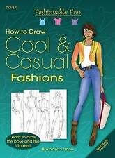 Fashionable Fun How to Draw Cool and Casual Clothes (Dover How to Draw), Lanza,