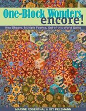 One-Block Wonders Encore!: New Shapes, Multiple Fabrics, Out-of-this-World Quilt