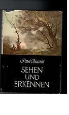 Paul Brandt - Sehen und Erkennen - 1952