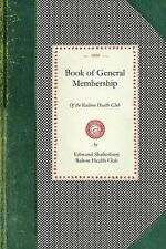 Cooking in America: Book of General Membership of the Ralston Health Club by...