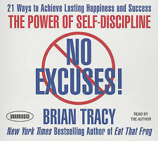 No Excuses!: The Power of Self-Discipline: 21 Ways to Achieve Lasting...