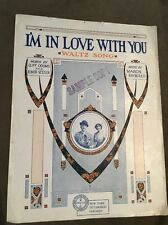1917 I'M IN LOVE WITH YOU -- Waltz Song/ By Cliff Odoms And Elmer Setzler.