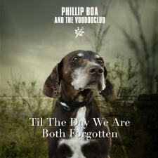 Phillip Boa & the Voodooclub - Til The Day We Are Both Forgotten - CD NEU