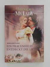 Marguerite Kaye Ein Frauenheld entdeckt die Liebe Historical my Lady