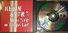 KEVIN AYERS - STILL LIFE WITH GUITAR aus 1992  CD