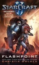 Starcraft: Flashpoint Bk. 3 by Christie Golden (2013, Paperback)