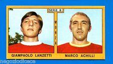Nuova - CALCIATORI PANINI 1969-70 -Figurina-Sticker -LANZETTI#ACHILLI-MONZA-New