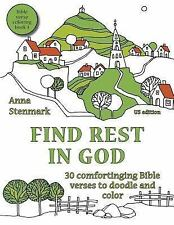 Bible Verse Coloring Book: Find Rest in God: 30 Comforting Bible Verses to...