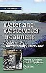 Water and Wastewater Treatment: A Guide for the Nonengineering Professional, Sec