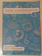 The Equality Act for Educational Professionals: A Simple Guide to Disability...