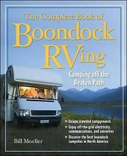 The Complete Book of Boondock RVing : Camping off the Beaten Path by Jan...