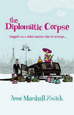 Diplomatic Corpse, Zwack, Anne, Paperback, New
