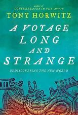 A Voyage Long and Strange : Rediscovering the New World by Tony Horwitz (2008, H