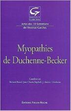 MYOPATHIES DE DUCHENNE BECKER   ACTES DES ENTRETIENS DE GARCHES