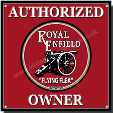 "AUTHORIZED ROYAL ENFIELD ""FLYING FLEA"" OWNER METAL SIGN.VINTAGE ENFIELD BIKES."