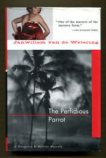 THE PERFIDIOUS PARROT by Janwillem van de Wetering - 1997 1st Ed. in DJ - NF/VG