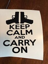 KEEP CALM AND CARRY ON Sticker conceal pro gun rights USA Bumper car truck NRA
