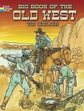 Big Book of the Old West to Color (Dover History Coloring Book), Coloring Books,