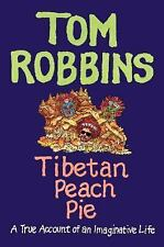 Tibetan Peach Pie: A True Account of an Imaginative Life-ExLibrary