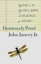 Dunwoody Pond: Reflections on the High Plains Wetlands and the Cultivation of Na