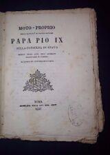 OTTOCENTINA MOTO-PROPRIO DELLA SANTITA' DI NOSTRO SIGNORE PAPA PIO IX 1847